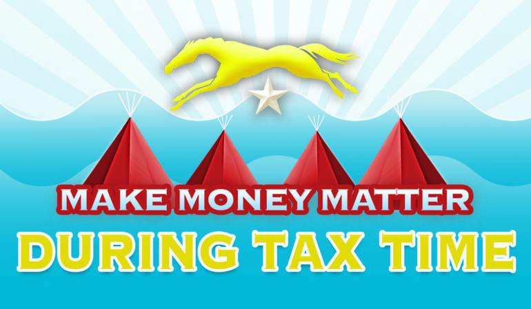 Making Money Matter During Tax Season